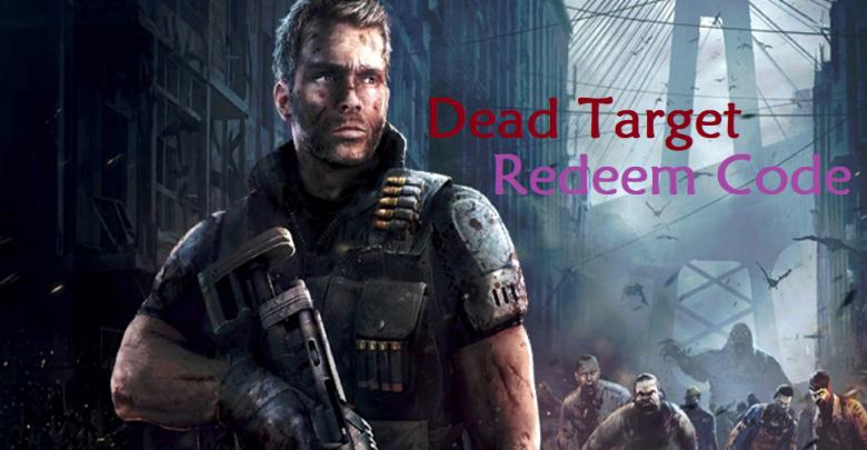 Dead Target Redeem Code