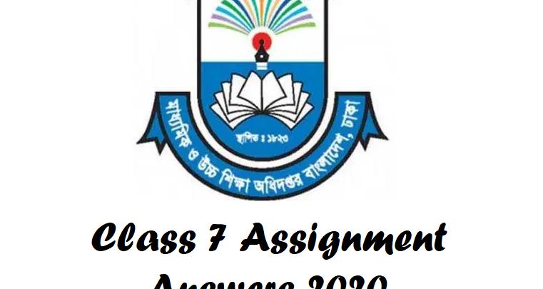 Class 7 Assignment Answer