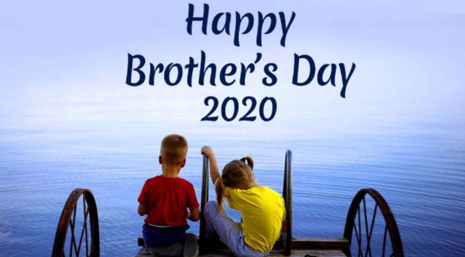 Brothers Day 2021 Messages